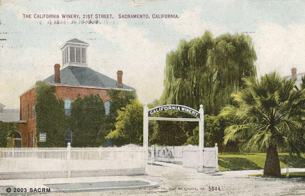 The California Winery, 21st Street, Sacramento